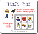 Picture This... Photos in Boardmaker® Libraries Deluxe