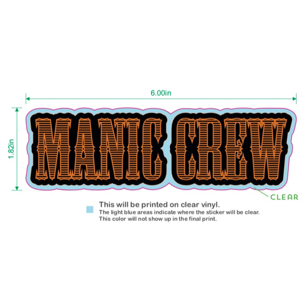MANIC CREW FOREVER TWO WHEELS - STICKER