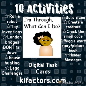 I'm Through, What Can I Do? Task Cards