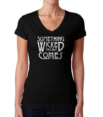 Something Wicked This Way Comes Ladies Vneck T-Shirt
