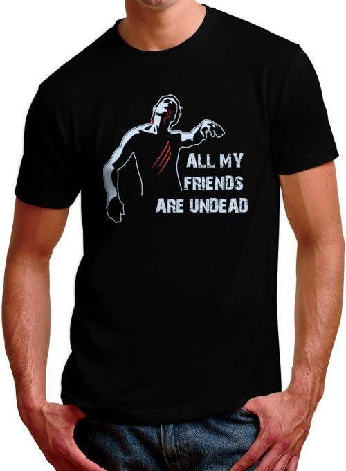 All My Friends Are Undead Mens T-Shirt