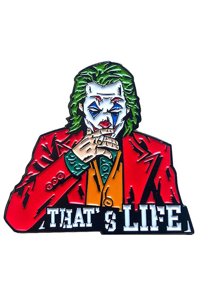 """That's Life"" Joker Enamel Pin"