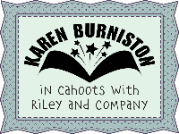 Karen Burniston in Cahoots with Riley & Company
