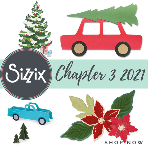 Sizzix Chapter 3 2021