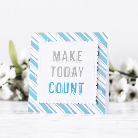 Spellbinders - Glimmer Hot Foil Plate - Make Today Count