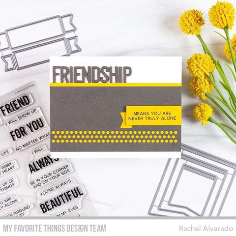 My Favorite Thing - What Friendship Means Stamp and Die-namics