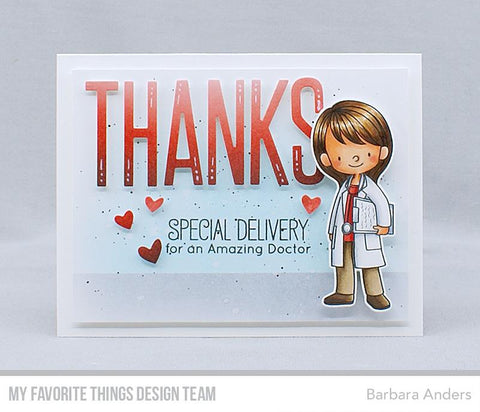 My Favorite Things - BB Doctor's Orders WS Stamps and Die-namics