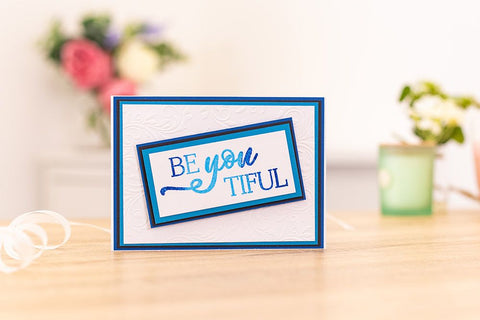 Crafter's Companion Clear Acrylic Stamp - Be You Tiful