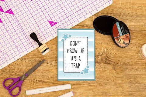 Crafter's Companion Clear Acrylic Stamp - Don't Grow Up