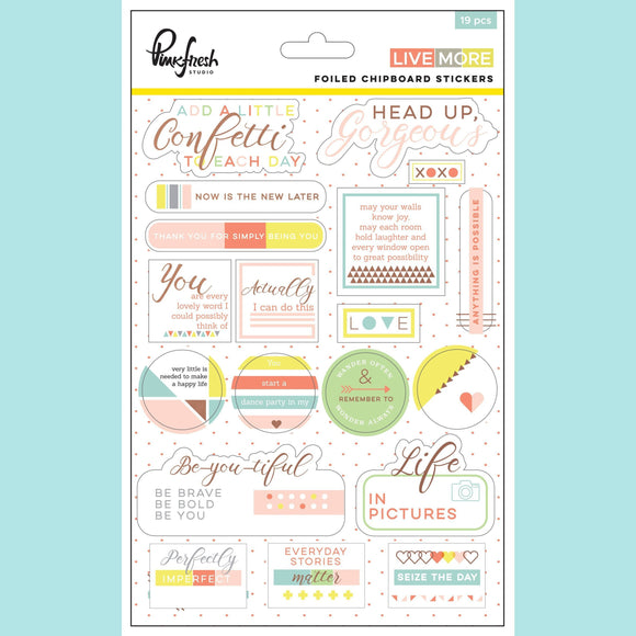 Pinkfresh Studio - Live more : chipboard stickers with Copper foil