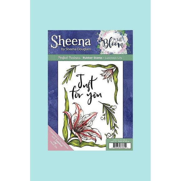 Sheena Douglass Perfect Partner In Full Bloom Stamp - Luscious Lily