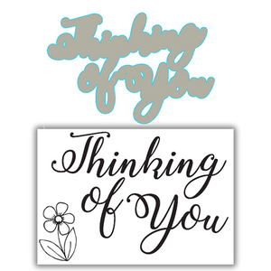 Julie Hickey - Signature Thinking of You Stamp and Die Set