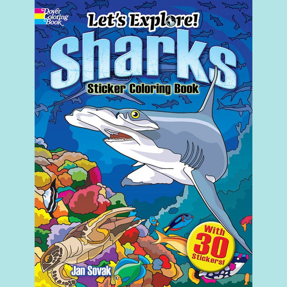 Let's Explore! Sharks Sticker Coloring Book