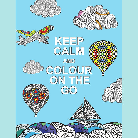 Keep Calm and Colour on the Go