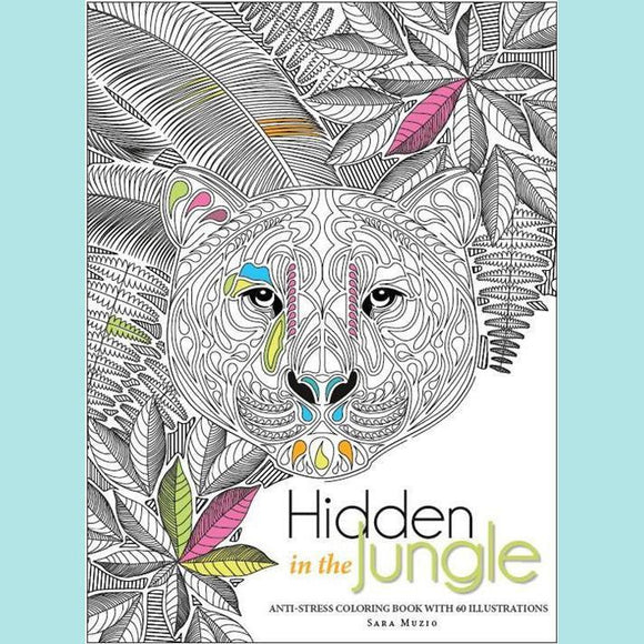 Hidden in the Jungle: An Anti-Stress Colouring Book with 60 Illustrations