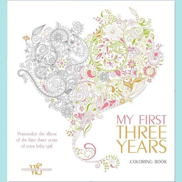My First Three Years (girl). Album and Coloring Book