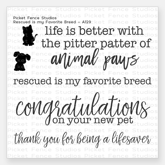 Picket Fence Studios - Rescued Is My Favorite Breed Clear Stamp