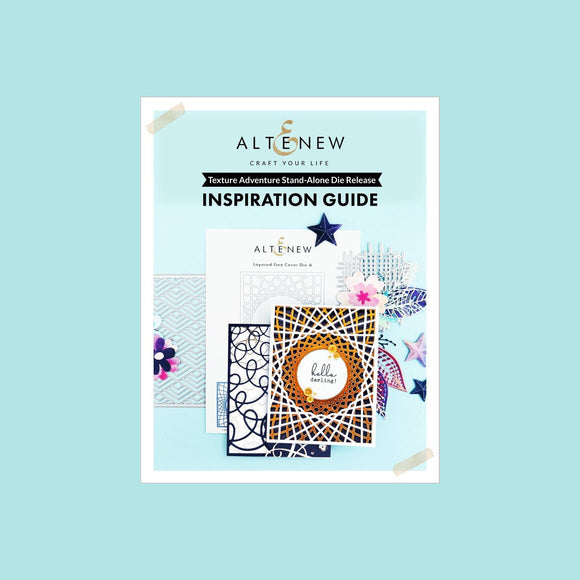 Altenew - Texture Adventure Stand-alone Die Release Inspiration Guide