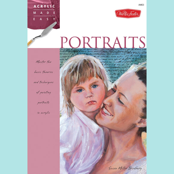 Acrylic Made Easy - Portraits