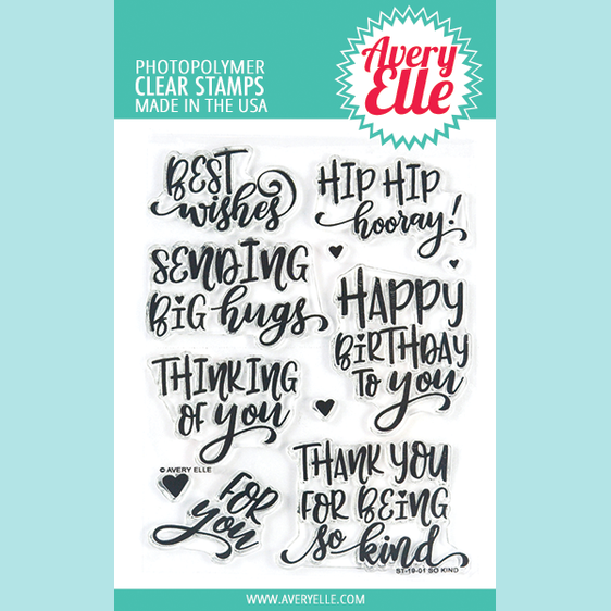 Avery Elle - So Kind - Clear Stamps