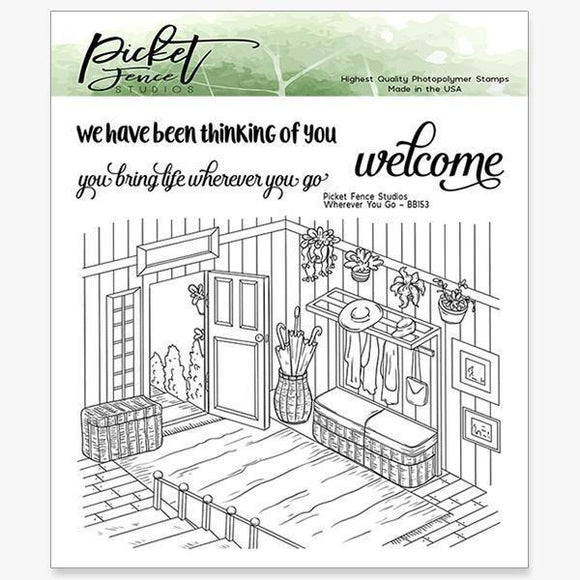 Picket Fence Studios - Where ever you go stamp