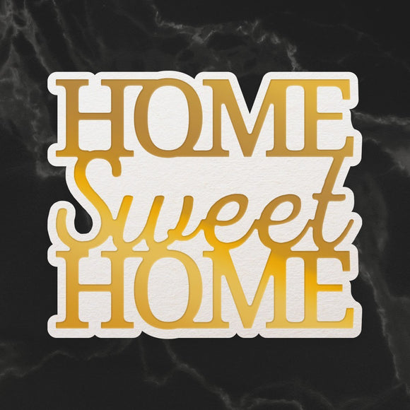 Couture Creations - Mini Cut, Foil & Emboss Die - Dazzlia - Home Swee Home Sentiment