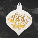 Couture Creations -  Cut, Foil and Emboss Die - Naughty or Nice Christmas Collection - Let it Snow Bauble