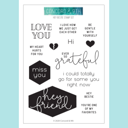 Concord & 9TH - Hey Bestie Stamp Set