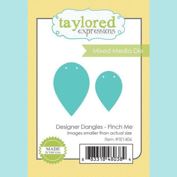Taylored Expressions - Designer Dangles - Pinch Me Dies