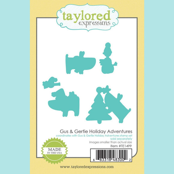 Taylored Expressions - Gus and Gertie Holiday Adventures Dies