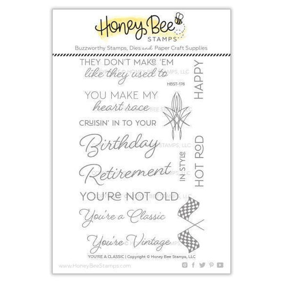 Honey Bee Stamps - You're A Classic Stamp and Die