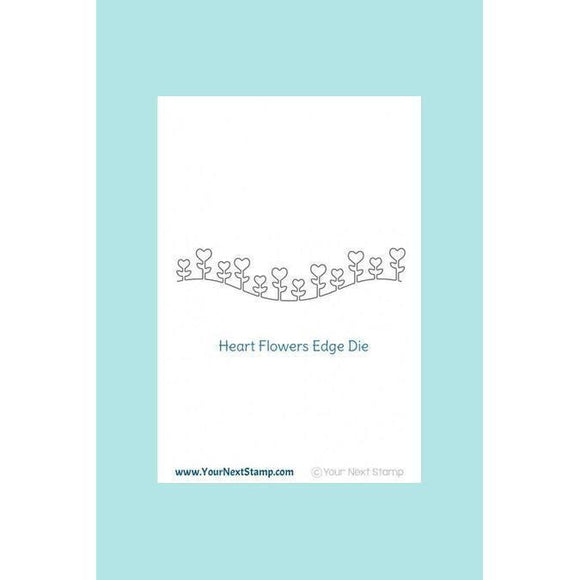 Copy of Your Next Stamp - Heart Flower Edge Die