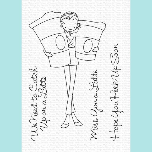 My Favorite Things - ALM Miss You a Latte Stamp