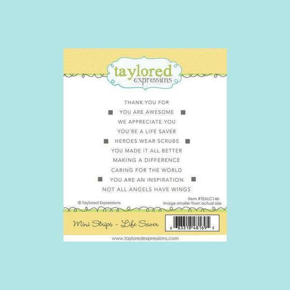 Taylored Expressions - Mini Strips - Life Saver