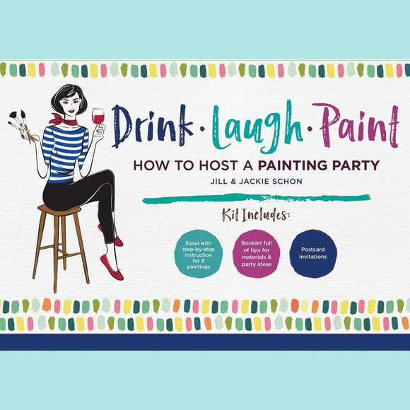 Quarto - Drink - Laugh - Paint How to Host a Painting Party