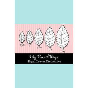 MFT - My Favourite Things - Royal Leaves Die