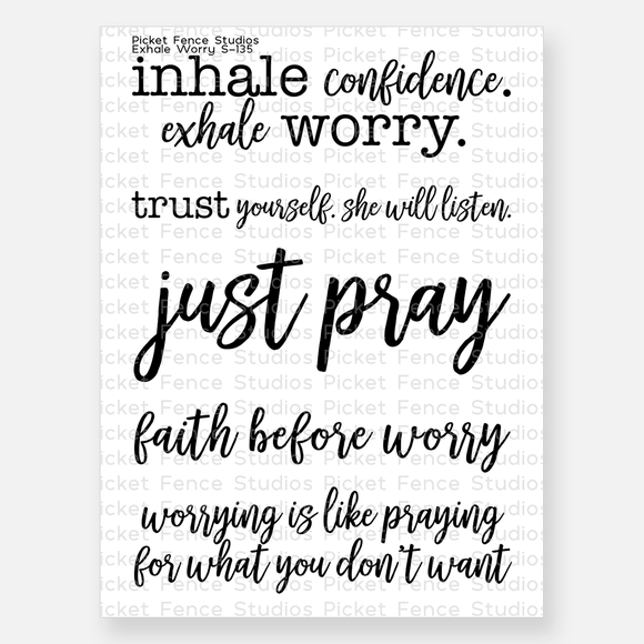 Picket Fence Studios - Exhale Worry Clear Stamp
