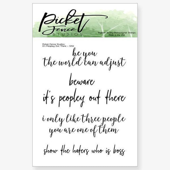 Picket Fence Studios - It's Peopley Out There Stamp