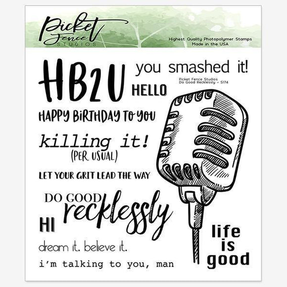 Picket Fence Studios -Do Good Recklessly Stamp Set