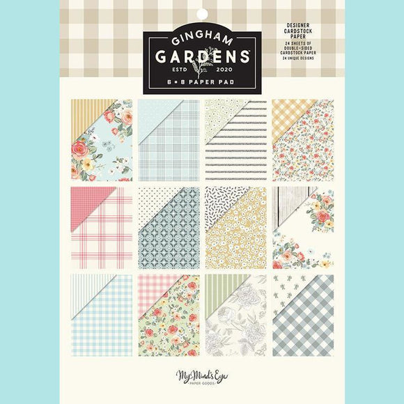 My Mind's Eye - Gingham Gardens Collection - 6 x 6 Paper Pad