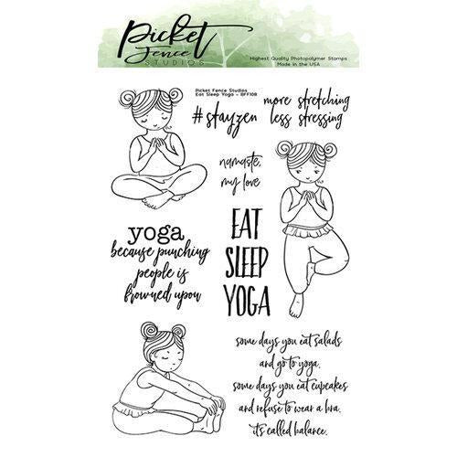 Picket Fence Studios - Eat Sleep Yoga Die