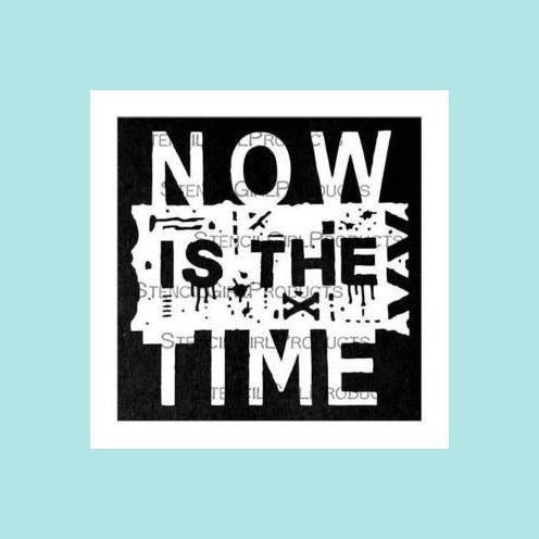StencilGirl Now is the Time - Seth Apter