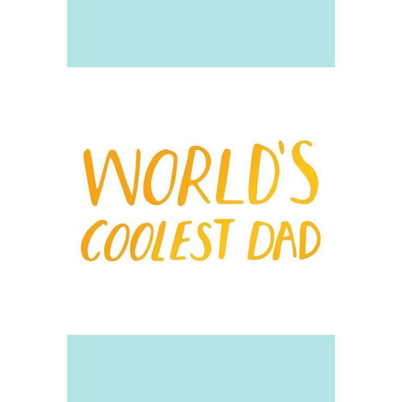 Ultimate Crafts Hotfoil Stamp - Worlds Coolest Dad