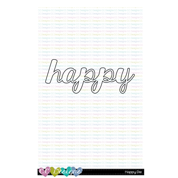 C.C. Designs - Happy Die