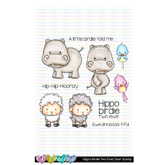 C.C. Designs - Hippo Birdie Two Ewe Clear Stamps and Dies
