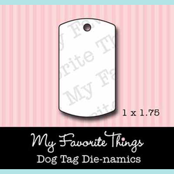 MFT - My Favourite Things - Dog Tag Die