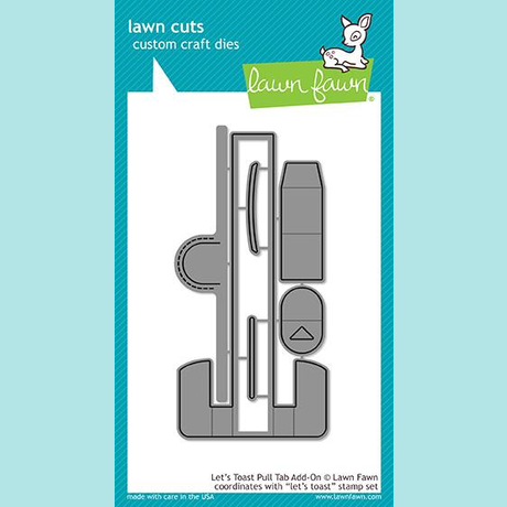 Lawn Fawn - Let's Toast Pull Tab Add-on Dies