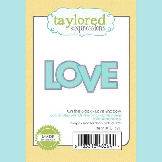 Taylored Expressions - On the Block - Love Shadow Dies