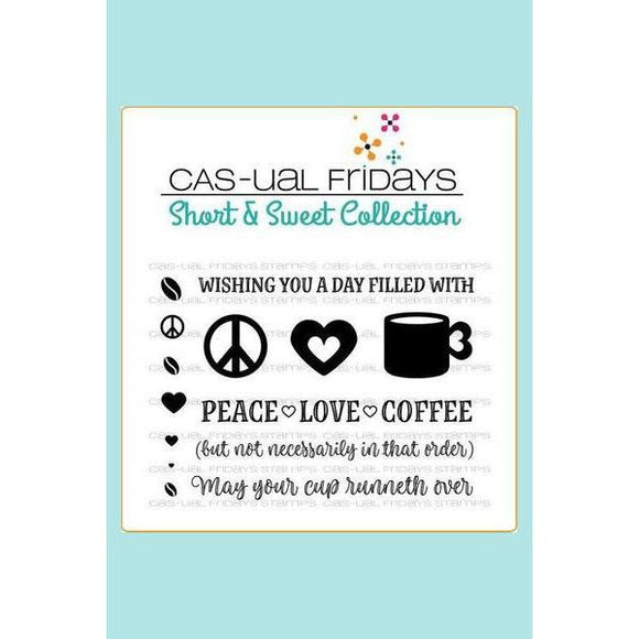 CAS-ual Fridays Stamps - Peace Love & Coffee