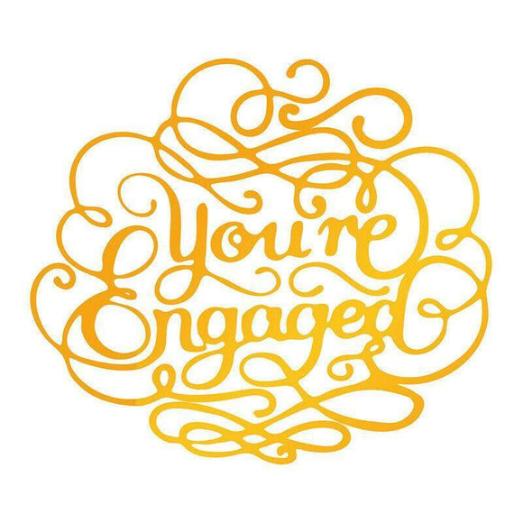 Ultimate Crafts Hotfoil Stamp - You're Engaged
